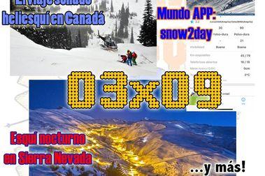 03x09 Un sueño de viaje, esquí nocturno y consejos para tu esquí.