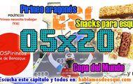 05x20 SOS Pirineo, snacks para esquiar, Copa del Mundo y más!!