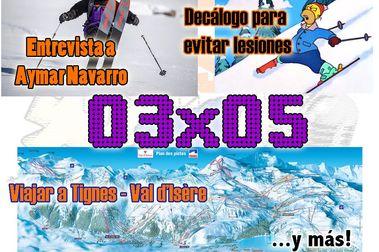 03x05 Viaje a Tignes, entrevista a Aymar Navarro y más!!