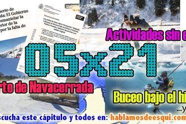 05x21 Buceo bajo el hielo, icefloating... Te explicamos lo de Navacerrada y más!!