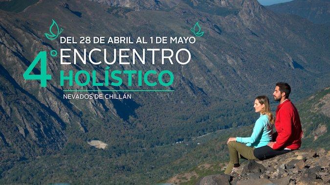 4º Encuentro Holístico en Nevados de Chillán