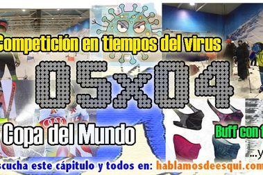 05x04 La competición y el virus, Copa del Mundo y el Buff que protege.