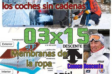 03x15 Andorra multa a los coches sin cadenas, membranas de la ropa, Descente y más!!