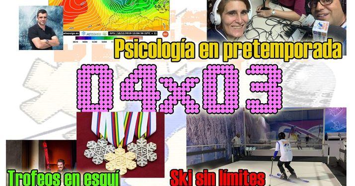 04x03 Meteovigo: ¿Cómo será el invierno? Ski sin límites, pretemporada psicológica y más!!!