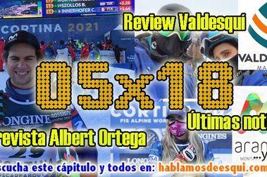 05x18 Entrevista Albert Ortega, review Valdesquí, noticias y más!!