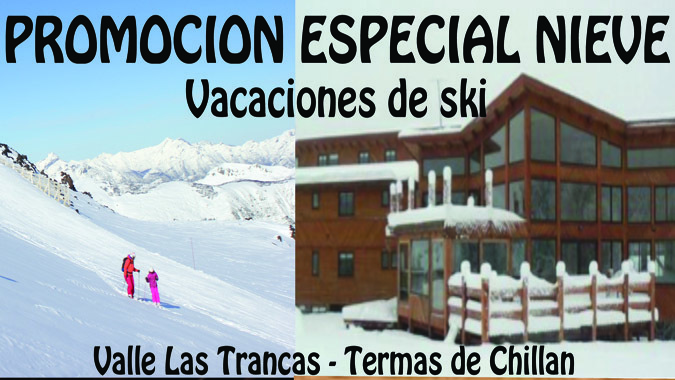 Gran Promoción en Misión Imposible Lodge (Nevados de Chillán)