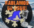 Hablamos de esquí 01x18 - Los colores de las pistas, Marina Terrón y Martín Romero: baches en Sierra Nevada, Pitarroy... y más