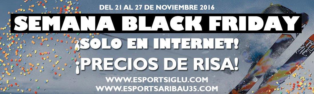 Precios increibles en la semana BLACK FRIDAY Iglú y Esports Aribau ...