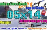 05x14 Autocaravana para esquiar, Rambo y el forfait... y más!!