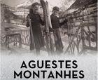 """""""Aguestes Montanhes': Istòries de Baqueira"""""""