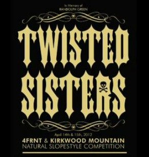 2012 Twisted Sisters Highlights