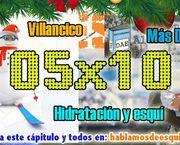 05x10 Villancico de Hablamos de esquí, hidratación en el esquí y más!