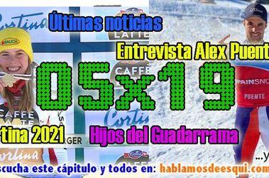 05x19 Entrevista Alex Puente, últimas medidas en Europa, presentación libro y más!!