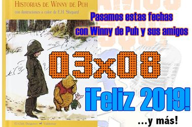03x08 Capítulo especial con Winny de Puh y ¡Feliz 2019!
