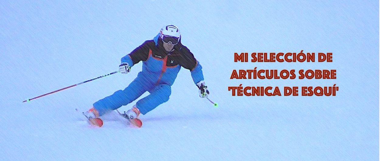 Mi selección de artículos sobre 'Técnica de esquí'