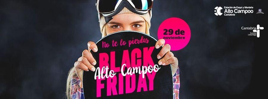 Black Friday Alto Campoo