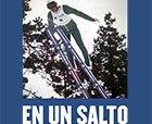 """""""En un salto"""". Nuevo libro de Ángel Joaniquet"""