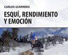 Libro Esquí, Rendimiento y Emoción