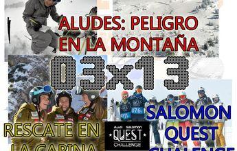 03x13 Aludes: peligro en la montaña, Salomon Quest Challenge, Juan del Campo y más!!!