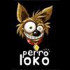 Perro Loko
